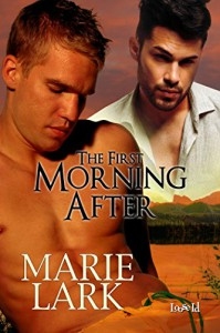 The First Morning After - Marie Lark