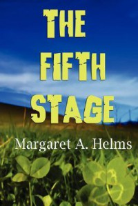 The Fifth Stage - Margaret A. Helms
