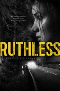 Ruthless - Carolyn Lee Adams