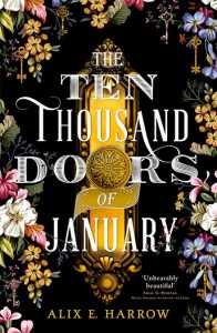 The Ten Thousand Doors of January - Alix E. Harrow