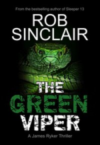 The Green Viper - Rob Sinclair