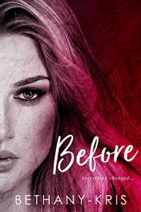 Before by Bethany Kris - Bethany-Kris