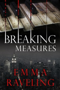 Breaking Measures  - Emma Raveling