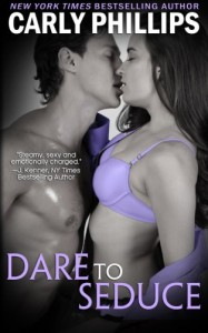 Dare to Seduce (Dare to Love ) (Volume 8) - Carly Phillips
