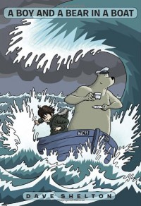 A Boy and a Bear in a Boat - Dave Shelton