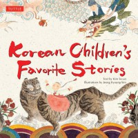 Korean Children's Favorite Stories - Kim So-un, Jeong Kyoung-Sim