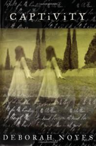 Captivity - Deborah Noyes