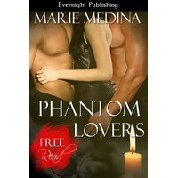 Phantom Lovers - Marie Medina