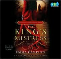 King's Mistress, the (Lib)(CD) - Emma Campion, Wanda McCaddon