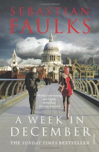 A week in December - Sebastian Faulks