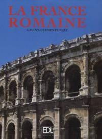 La France romaine - Gavin's Clemente Ruiz