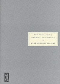 Few Eggs and No Oranges: The Diaries of Vere Hodgson 1940-45 - Vere Hodgson, Jenny Hartley