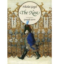 The Nose - Nikolai Gogol