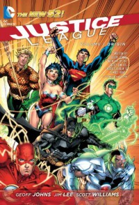 Justice League Vol. 1: Origin (The New 52) - Geoff Johns