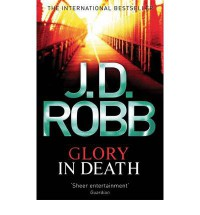 Glory in Death (In Death #2) - J.D. Robb
