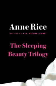 A. N. Roquelaure Box Set - A.N. Roquelaure, Anne Rice