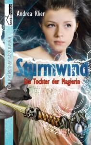 Sturmwind -  Die Tochter Der Magierin - Andrea Klier