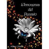 L'Innocenza del Peccato (Trilogia del Peccato, #2) - Liliana Marchesi