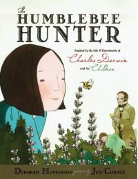 The Humblebee Hunter - Deborah Hopkinson
