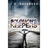 Solomon's Keepers - J.H. Kavanagh