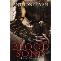 Blood Song (Raven's Shadow, #1) - Anthony  Ryan