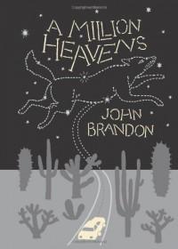 A Million Heavens - John Brandon