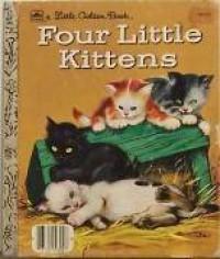 Four Little Kittens (Little Little Golden Book) - Golden Books