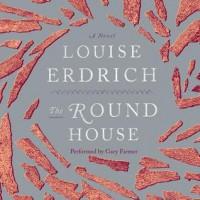 The Round House - Louise Erdrich, Gary Farmer