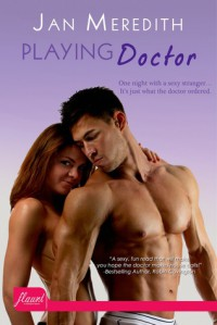 Playing Doctor - Jan Meredith