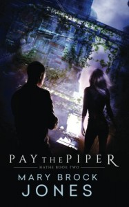 Pay the Piper: Hathe Book Two (Volume 2) - Mary Brock Jones
