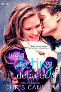 The Dating Debate (Dating Dilemmas) - Chris Cannon