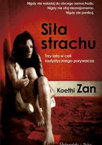 Siła strachu - Koethi Zan