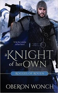 A Knight of Her Own - Oberon Wonch