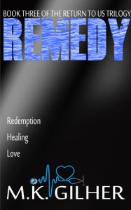 Remedy - M.K. Gilher