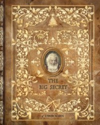 The Big Secret - D.W. Boorn
