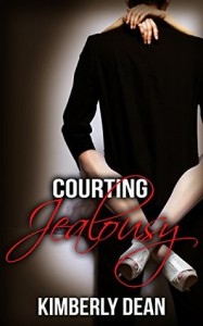 Courting Jealousy - Kimberly Dean