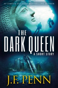 The Dark Queen - J.F. Penn