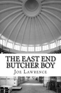 The East End Butcher Boy - Joe E. Lawrence