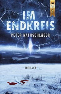 Im Endkreis - Peter Nathschlaeger
