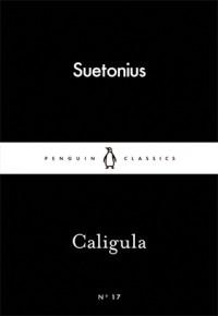 Caligula (Little Black Classics #17) - Suetonius