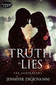 Truth in Lies (The Generators #2) - Jennifer DiGiovanni