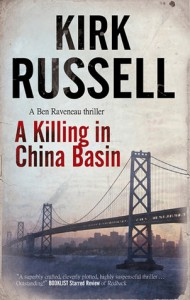 A Killing in China Basin - Kirk Russell