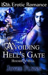 Avoiding Hell's Gate (Hounds of Hell, #1) - Joyee Flynn