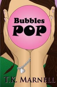 Bubbles Pop - T. K. Marnell
