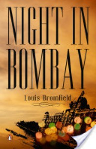 Night in Bombay - Louis Bromfield