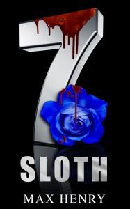 The 7: Sloth - Max Henry, Scott Hildreth, Geri Glen, Gwyn McNamee, Kerri Ann, FG Adams, M.C. Webb