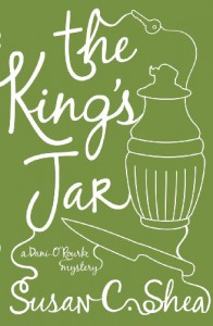 The King's Jar: A Dani O Rourke Mystery - Susan C. Shea