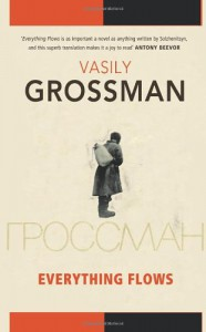 Everything Flows - Vasily Grossman, Robert Chandler
