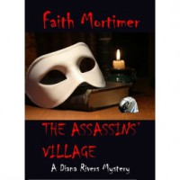 The Assassins' Village - Faith Mortimer