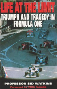 Life at the Limit: Triumph and Tragedy in Formula One - Sid Watkins, Niki Lauda